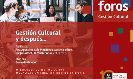 FORO: Gestión Cultural y después…