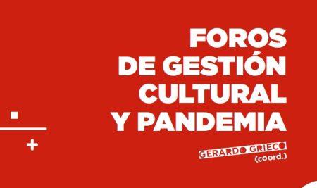 PUBLICACIÓN: Foros de gestión cultural y pandemia