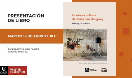 """Lanzamiento del libro """"La nueva cultura del ballet en Uruguay"""""""