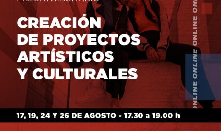 CURSO PREUNIVERSITARIO   Creación de proyectos artísticos y culturales
