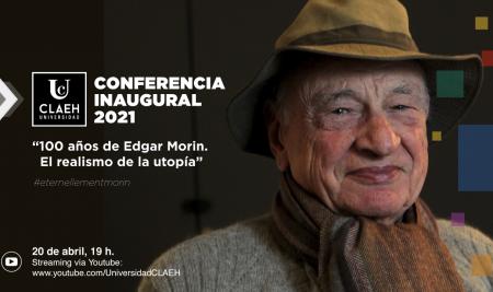 """Conferencia inaugural UCLAEH 2021: 100 años de Edgar Morin """"El realismo de la utopía"""""""