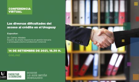"""Conferencia Zoom """"Las diversas dificultades del acceso al crédito en el Uruguay"""""""