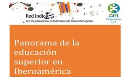 Panorama de la educación superior en Iberoamérica.