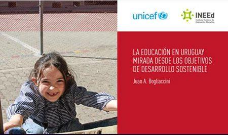 Informe La educación en Uruguay mirada desde los ODS. Unicef.