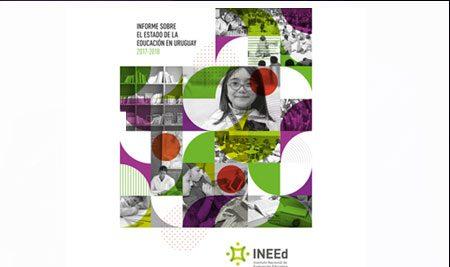 INNEd: Informe sobre el estado de la educación en Uruguay 2017-2018