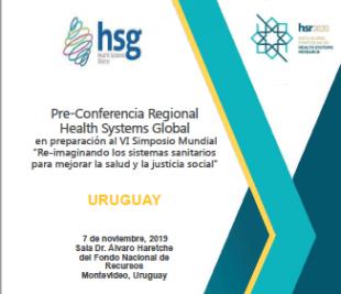 """Pre-ConferenciaRegional HealthSystemsGlobal en preparación al VISimposioMundial """"Re-imaginando los sistemas sanitarios para mejorar la salud y la justicia social"""""""